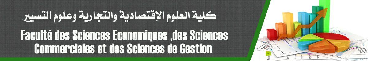 La Faculté des Sciences Economiques ,des Sciences Commerciales et des Sciences de Gestion